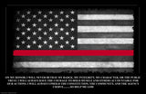 Firefighter's Fireman's On My Honor Oath Thin Red Line American Flag Poster 24x36 or 11x17