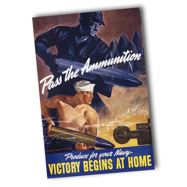 United States Navy WWII Pass The Ammunition Recruiting Poster 11x17 or 24x36