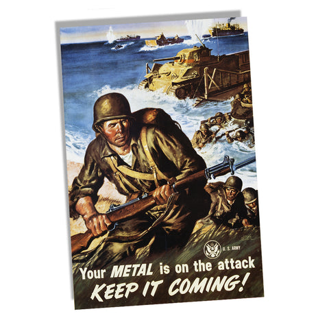 Your Metal is on the Attack Keep It Coming WWII Recruiting Poster 11x17 or 24x36