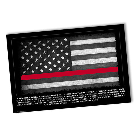 Firefighter's Fireman's Oath Thin Red Line American Flag Poster 24x36 or 11x17