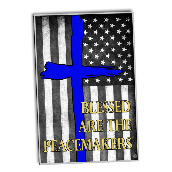 Blessed Are The Peacemakers Thin Blue Line Flag Law Enforcement Poster 24x36 or 11x17