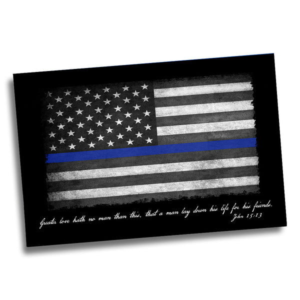 Thin Blue Line American Flag Greater Love John 15:13 for Law Enforcement Poster 24x36 or 11x17