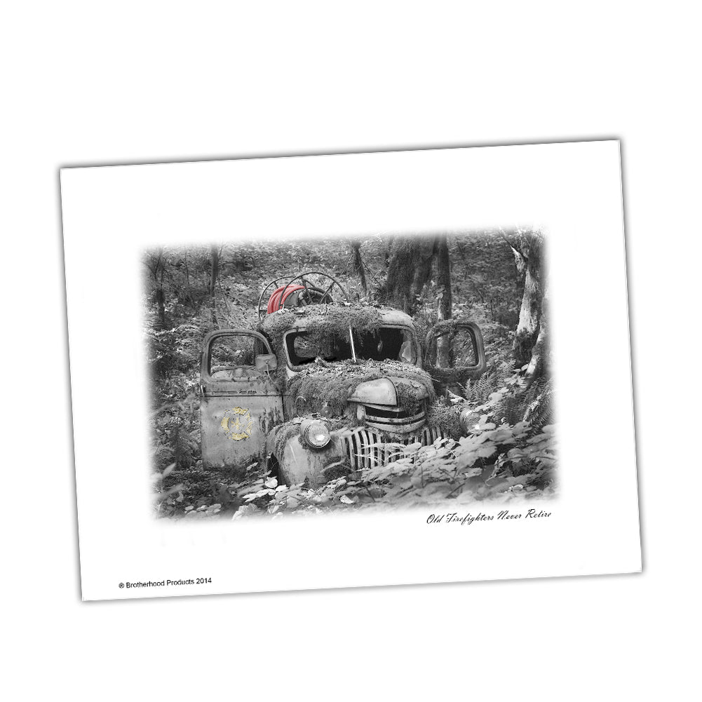 Old Firefighters Never Die Rusty Old Fire Truck Glossy Print