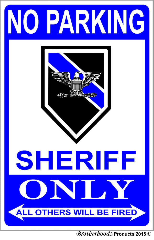 No Parking Sheriff Only 8 x 12 Inch Metal Sign