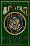 US Army Military Police Parking Only 8x12 Metal Sign