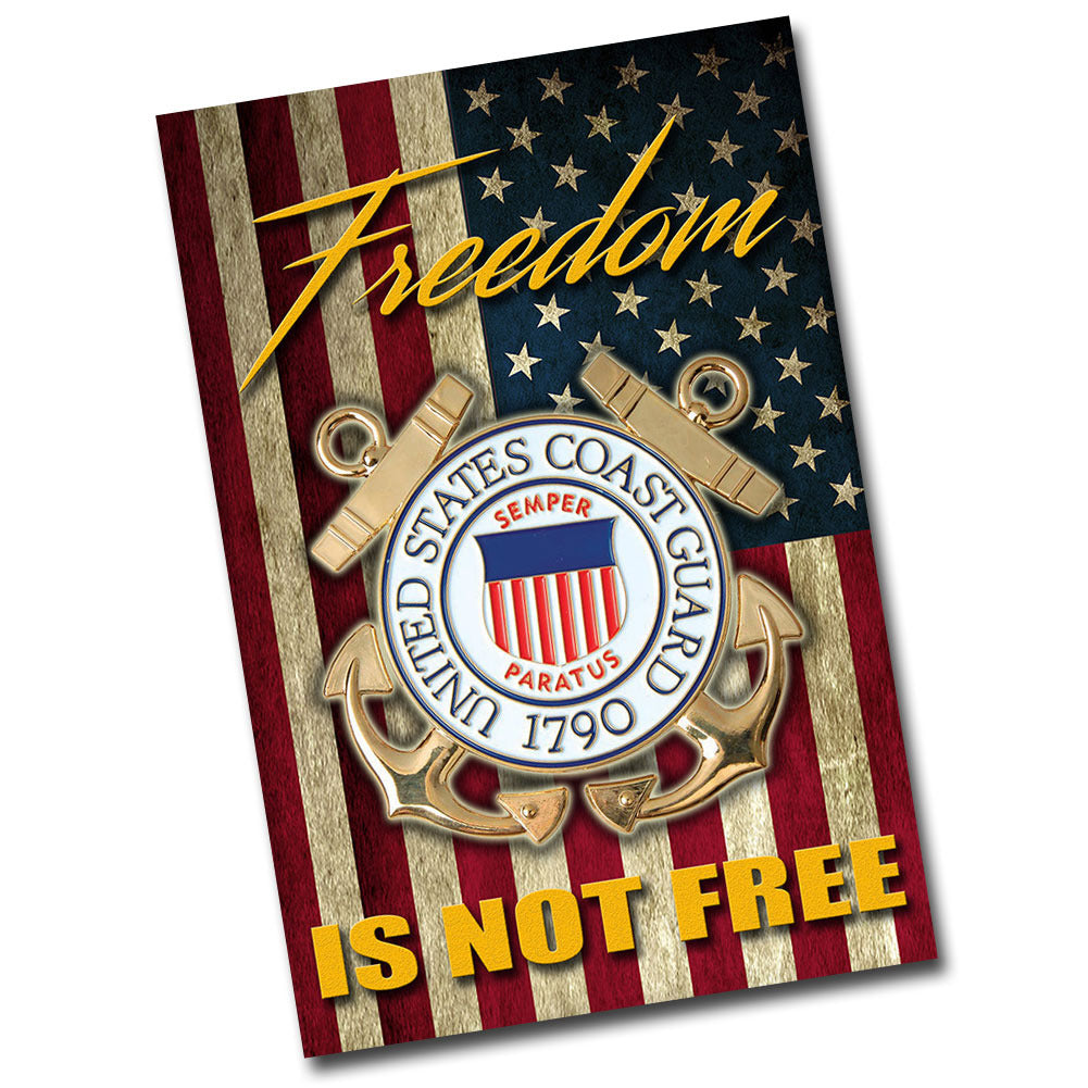 "United States Coast Guard Freedom Is Not Free 8"" x 12"" Aluminum Sign"