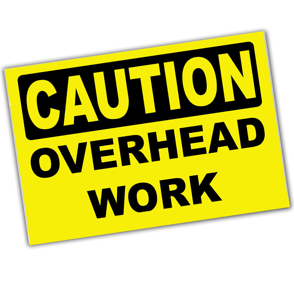 Caution Overhead Work 8x12 Metal Sign