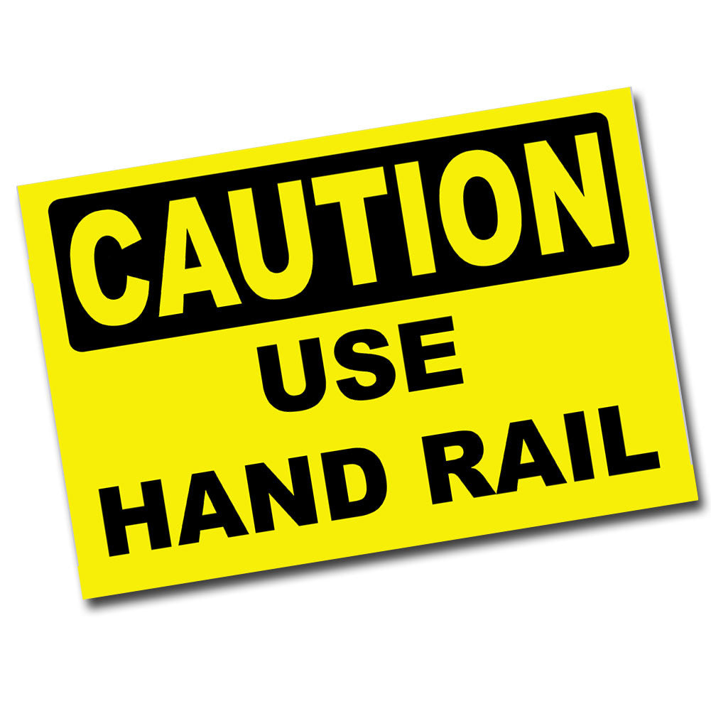 "Caution Use Hand Rail 8""x 12"" Metal Poster"