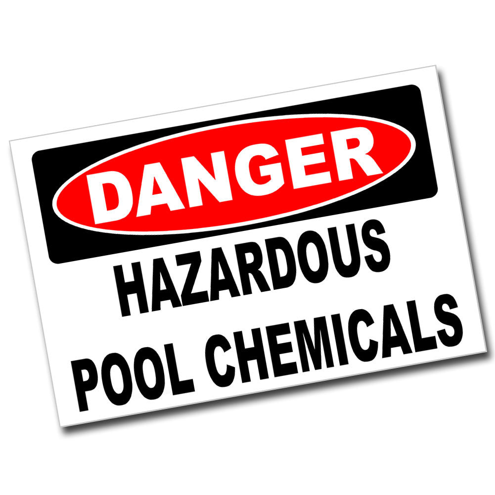 Danger Hazardous Pool Chemicals 8x12 Metal Sign