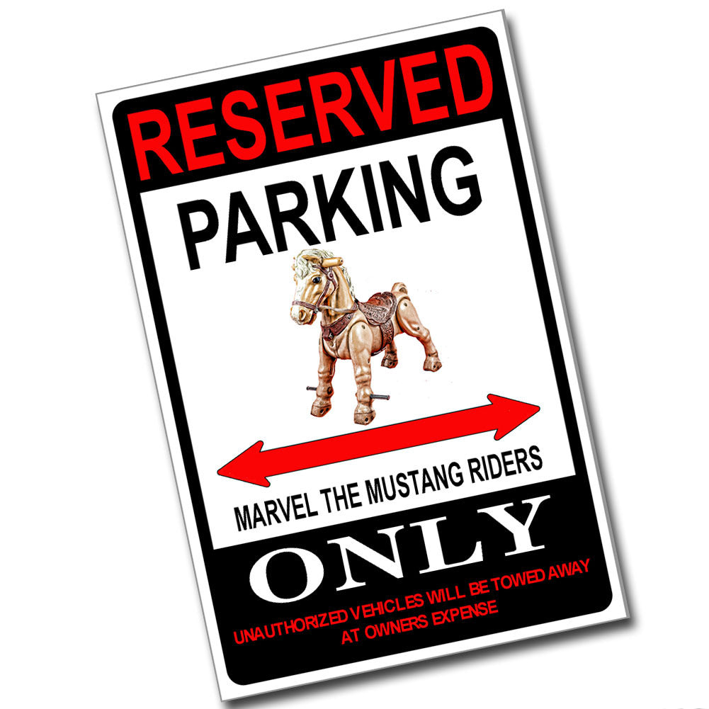 Reserved Parking Marvel The Mustang Riders Only 8x12 Metal Poster