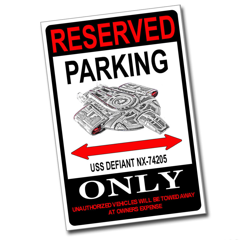 Reserved Parking USS Defiant NX-74205 Only 8x12 Metal Poster