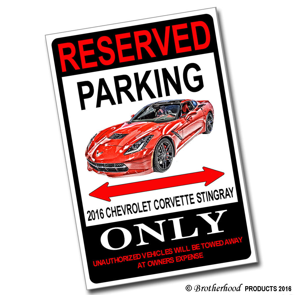 Reserved Parking 2016 Cheverolet Corvette Stingray Only 8x12 Metal Poster