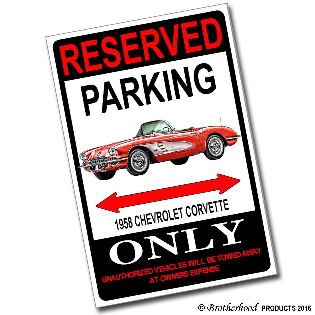 Reserved Parking 1958 Cheverolet Corvette Only 8x12 Metal Poster
