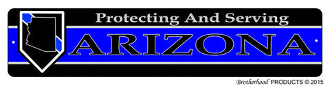 Protecting & Serving Arizona Street Sign