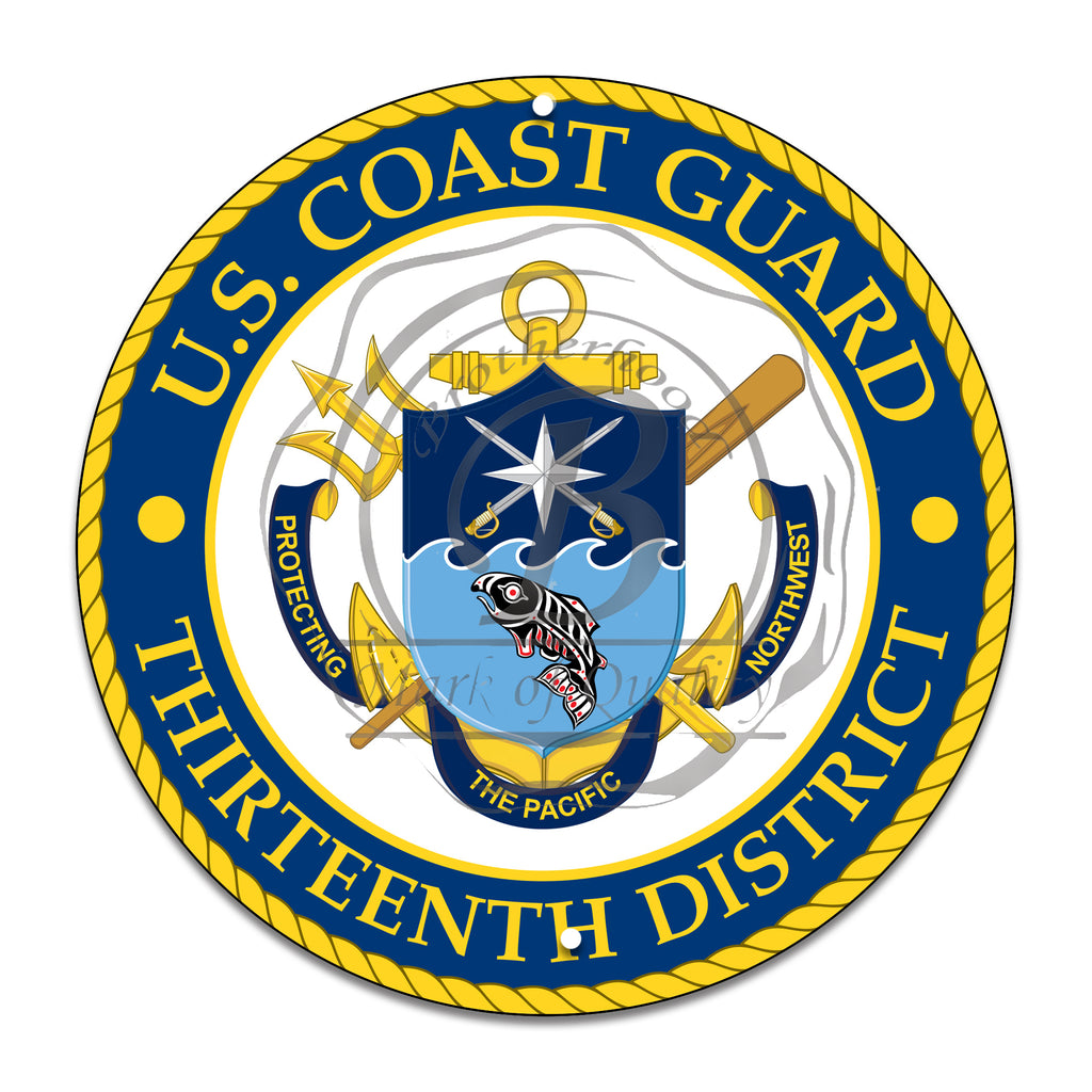 United Coast Guard Thirteenth District Pacific Northwest 11.75 Inch Circle Aluminum Sign