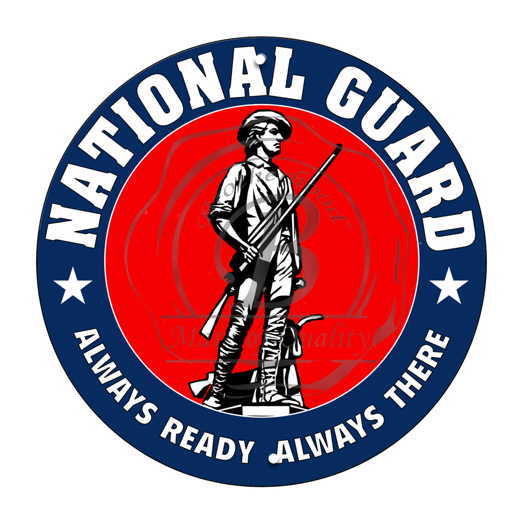 National Guard Always Ready Always There 11.75 Inch Circle Aluminum Sign