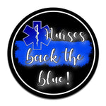 Nurses Back Th Blue Thin Blue Line 11.75 Inch Circle Aluminum Sign