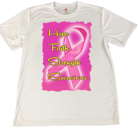Hope Faith Strength Survivor Wicking Material T-Shirt -Breast Cancer Awareness