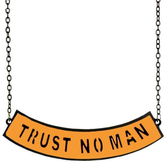 Orange Trust No Man Chain Necklace