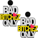 Bad Bitchez Only Letter Earrings