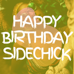 Happy Birthday Side Chick | Girl E-Gift Card