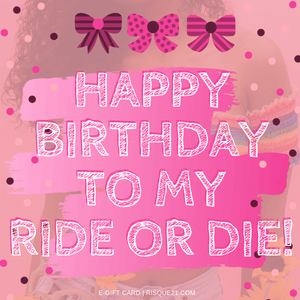 Happy Birthday Rie or Die E-Gift Card