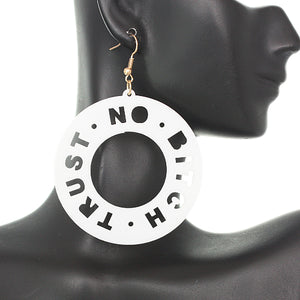 White Trust No Bitch Round Cutout Letter Earrings