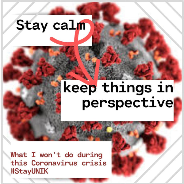 #StayUNIK Podcast - 3 Things I Won't Do During this Corona Pandemic
