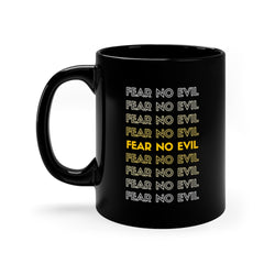 Fear No Evil Black Mug