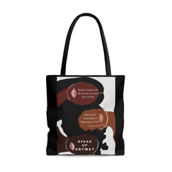 Speak Up Anyway Tote Bag