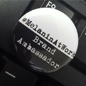 MelaninAtWork Mini Button