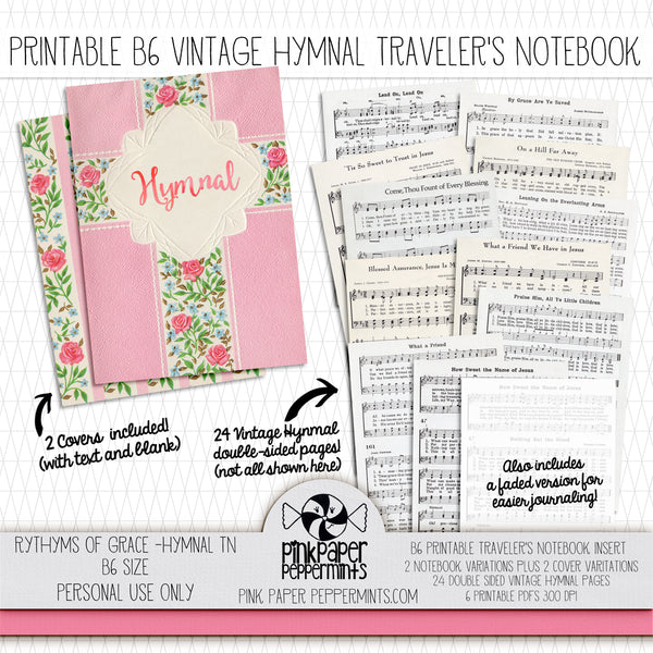Rhythms of Grace - B6 Vintage Hymnal Traveler's Notebook Insert for Bible Journaling