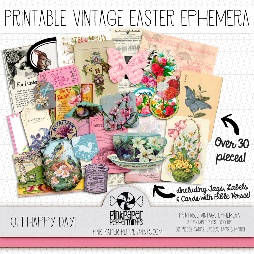 Oh Happy Day! - Printable Vintage Easter/Spring Ephemera for Junk Journals and Faith Art - Pink Paper Peppermints
