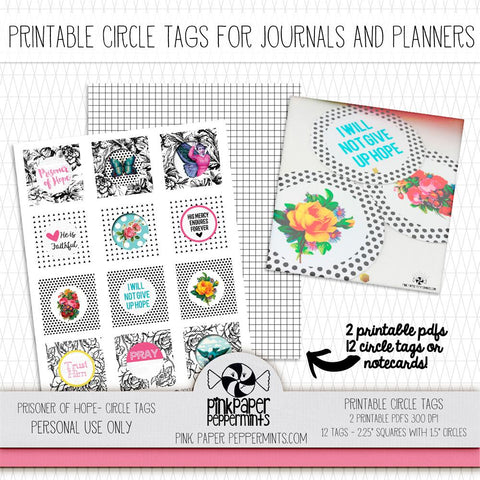 Prisoner of Hope - Printable Circle Tags - Pink Paper Peppermints