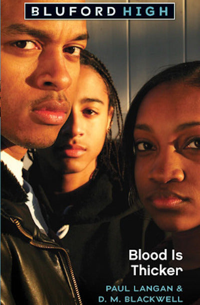 Blood Is Thicker (Bluford High #8)