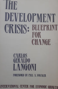 The Development Crisis: Blueprint for Change