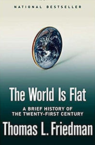 The world if flat: A brief history of the twenty-first century