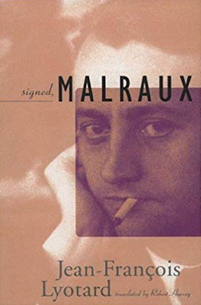 Signed, Malraux