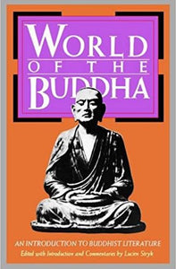 World of the Buddha: An Iitroduction to the buddhist literature