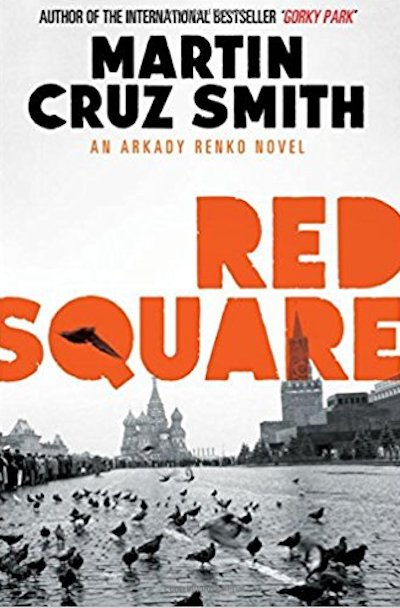 Red Square (Arkady Renko #3)