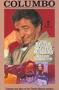 Columbo: The Helter Skelter Murders (Columbo Tor Series #2)