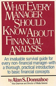 What Every Manager Should Know About Financial Analysis