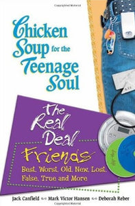 Chicken soup for the teenage soul: The real deal - Friends