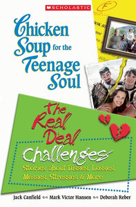 Chicken soup for the teenage soul: The real deal - Challenges