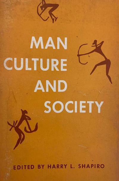 Man, culture and society