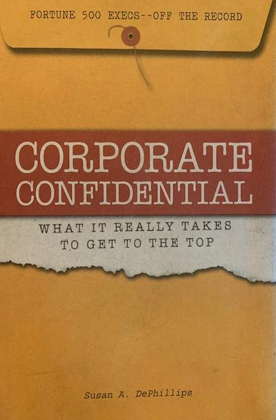 Corporate Confidential: What it really takes to get to the top