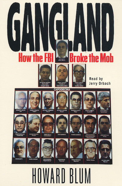 Gangland: How the FBI Broke the Mob