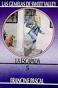 Las gemelas de Sweet Valley: La escapada