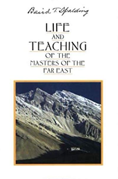 Life and Teaching of the Masters of the Far East (Volume #1)