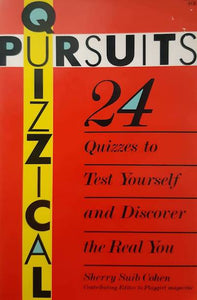 Quizzical Pursuits: 24 quizzes to test yourself and discover the real you